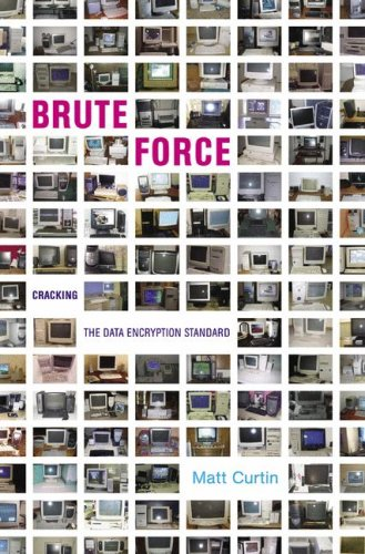 Brute Force: Cracking the Data Encryption Standard 9780387201092