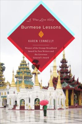 Burmese Lessons: A True Love Story 9780385528009