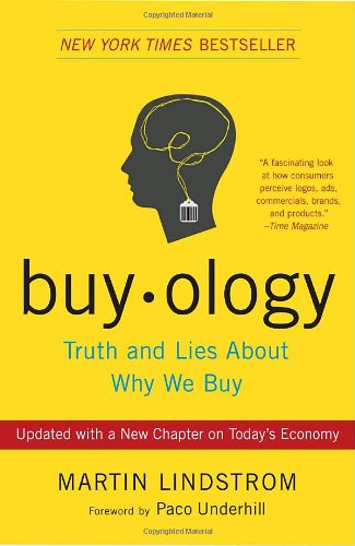 Buyology: Truth and Lies about Why We Buy 9780385523899
