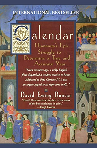 Calendar:: Humanity's Epic Struggle to Determine a True and Accurate Year 9780380793242