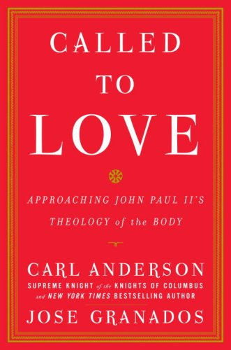 Called to Love: Approaching John Paul II's Theology of the Body 9780385527712