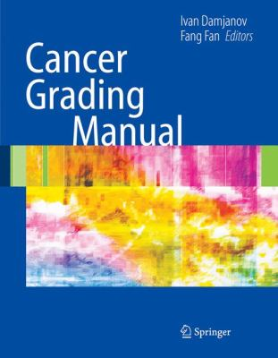 Cancer Grading Manual 9780387337500