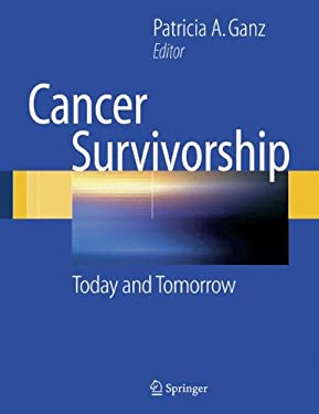 Cancer Survivorship: Today and Tomorrow 9780387343495