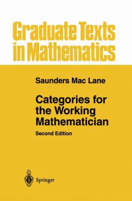 Categories for the Working Mathematician - 2nd Edition