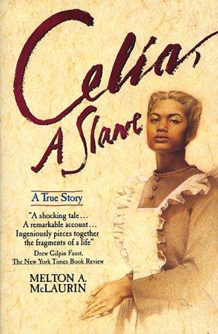 Celia, a Slave 9780380719358