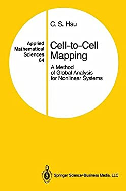 Cell-To-Cell Mapping: A Method of Global Analysis for Nonlinear Systems 9780387965208