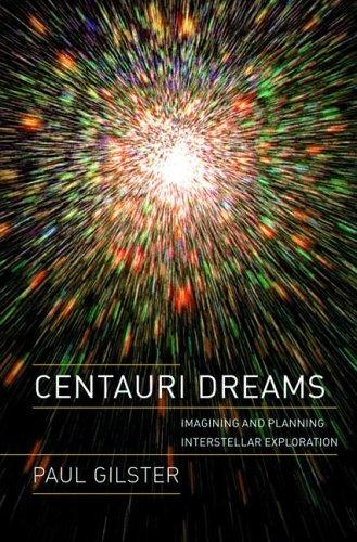 Centauri Dreams: Imagining and Planning Interstellar Exploration 9780387004365