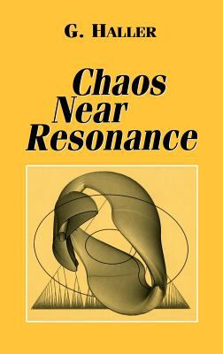 Chaos Near Resonance 9780387986975