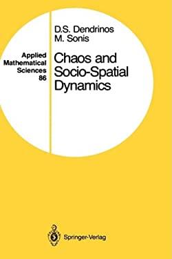 Chaos and Socio-Spatial Dynamics 9780387972831