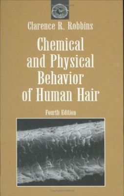 Chemical and Physical Behavior of Human Hair 9780387950945