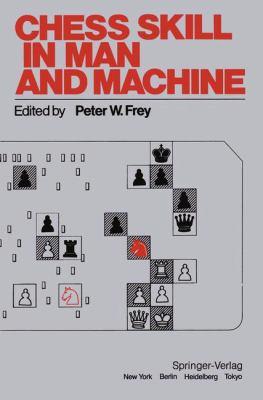 Chess Skill in Man and Machine 9780387907901