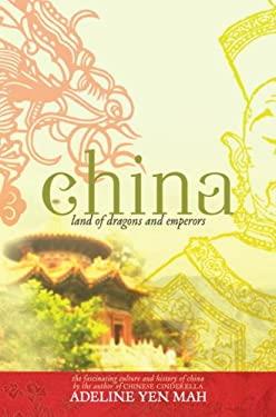China: Land of Dragons and Emperors 9780385906692