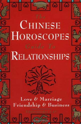 Chinese Horoscopes Guide to Relationship 9780385486408