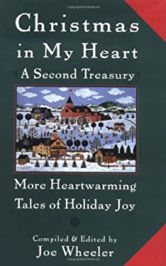 Christmas in My Heart a Second Treasury: More Heartwarming Tales of Holiday Joy 9780385490290
