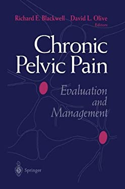 Chronic Pelvic Pain: Evaluation and Management 9780387982076