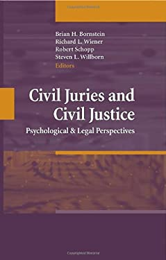 Civil Juries and Civil Justice: Psychological and Legal Perspectives 9780387744889