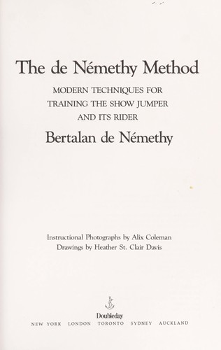 Classic Show Jumping: The Denemethy Method