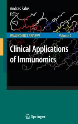 Clinical Applications of Immunomics 9780387792071