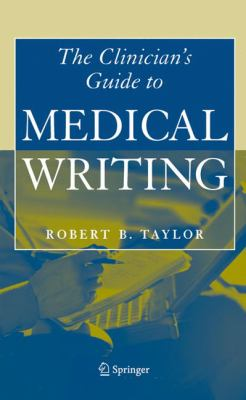 Clinician's Guide to Medical Writing 9780387222493