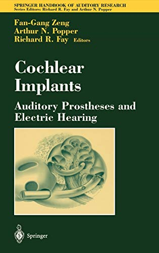 Cochlear Implants: Auditory Prostheses and Electric Hearing 9780387406466
