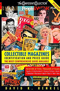 Collectible Magazines: Identification and Price Guide, 2e 9780380808762