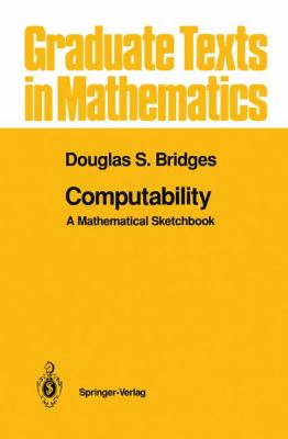 Computability: A Mathematical Sketchbook 9780387941745