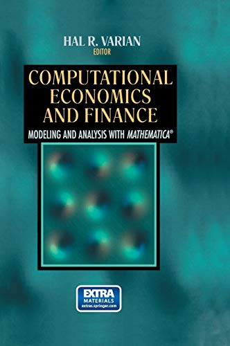 Computational Economics and Finance: Modeling and Analysis with Mathematica 9780387945187