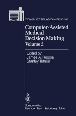 Computer-Assisted Medical Decision Making II 9780387961361