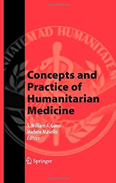 Concepts and Practice of Humanitarian Medicine 9780387722634