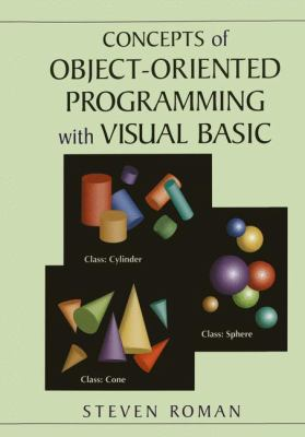 Concepts of Object-Oriented Programming with Visual Basic 9780387948898