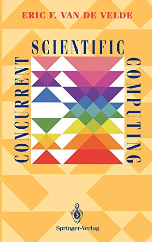 Concurrent Scientific Computing 9780387941950