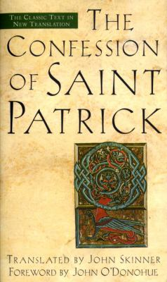 Confession of Saint Patrick 9780385491631