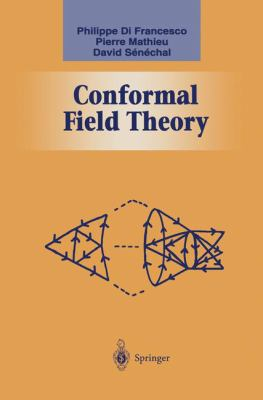 Conformal Field Theory 9780387947853