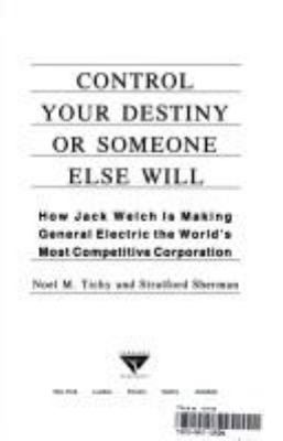 Control Your Destiny or Someone Else Wil