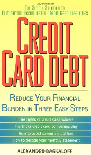 Credit Card Debt:: Reduce Your Financial Burden in Three Easy Steps 9780380807000