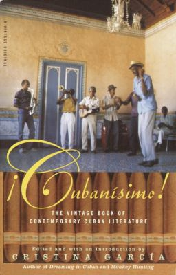 Cubanisimo!: The Vintage Book of Contemporary Cuban Literature 9780385721370