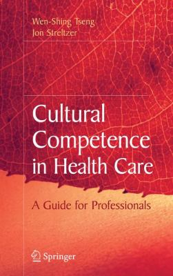 Cultural Competence in Health Care 9780387721705