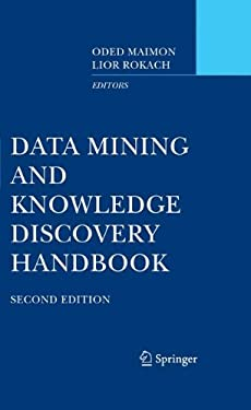 Data Mining and Knowledge Discovery Handbook 9780387098227