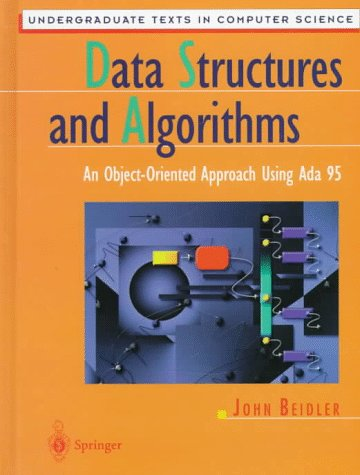 Data Structures and Algorithms: An Object-Oriented Approach Using ADA 95 9780387948348