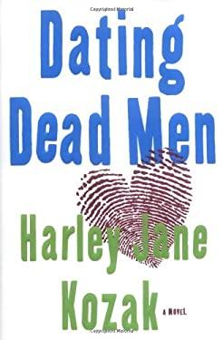 Dating Dead Men 9780385510189