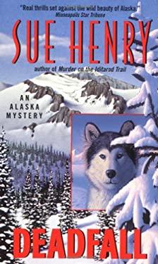 Deadfall:: An Alaska Mystery 9780380798919