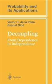 Decoupling: From Dependence to Independence 1188751