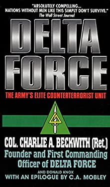 Delta Force: The Army's Elite Counterterrorist Unit 9780380809394