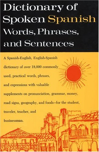 Dictionary of Spoken Spanish 9780385009768