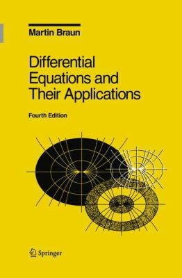 Differential Equations and Their Applications: An Introduction to Applied Mathematics 9780387978949