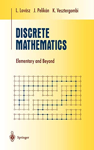 Discrete Mathematics: Elementary and Beyond 9780387955841