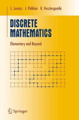Discrete Mathematics: Elementary and Beyond 9780387955858