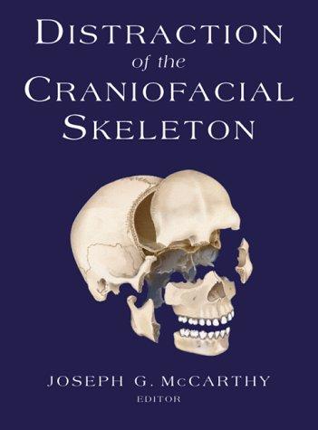 Distraction of the Craniofacial Skeleton 9780387949123