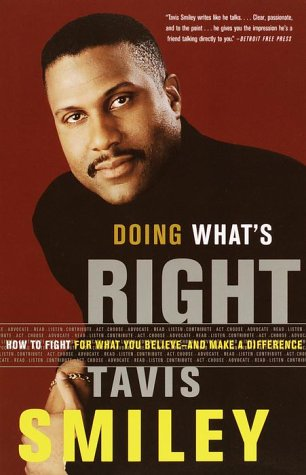 Doing What's Right: How to Fight for What You Believe--And Make a Difference 9780385499316