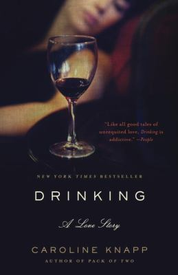 Drinking: A Love Story 9780385315548